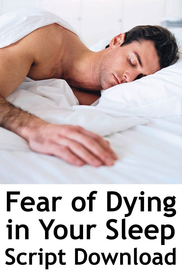Fear Of Dying In Your Sleep